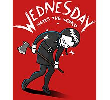 Wednesday Hates The World Photographic Print