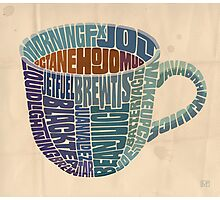 Cup o' Joe Photographic Print