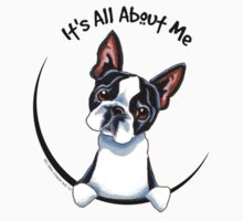 Its All About Me :: Boston Terrier by offleashart