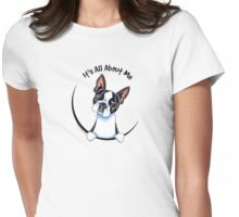 Its All About Me :: Boston Terrier Womens Fitted T-Shirt