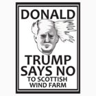 TRUMP SAYS NO by Robin Brown
