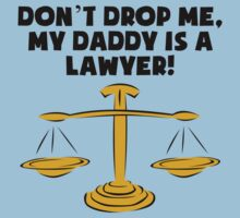 My Daddy Is A Lawyer Baby Tee