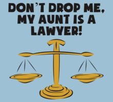 My Aunt Is A Lawyer One Piece - Short Sleeve