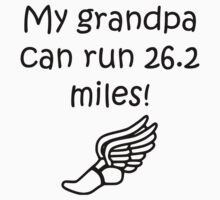 My Grandpa Can Run 26.2 Miles One Piece - Long Sleeve
