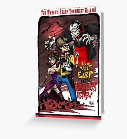 Wyatt Earp Meets Dracula's Nephew Greeting Card
