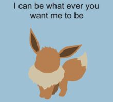 Eevee, i can be whatever you want me to be by jem16
