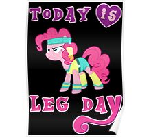 Today Is Leg Day Gym Motivation Pony Fitness  Poster