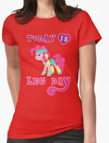 Today Is Leg Day Gym Motivation Pony Fitness  T-Shirt