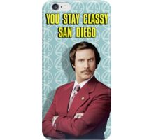 You Stay Classy San Diego, Ron Burgundy - Anchorman iPhone Case/Skin