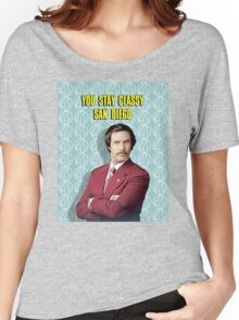 You Stay Classy San Diego, Ron Burgundy - Anchorman Women's Relaxed Fit T-Shirt
