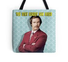 You Stay Classy San Diego, Ron Burgundy - Anchorman Tote Bag