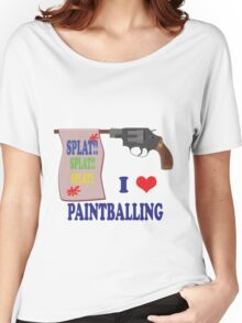 I Love Paint-balling Women's Relaxed Fit T-Shirt