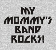 My Mommy's Band Rocks Baby Tee