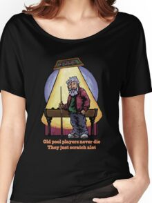 Old Pool Players Women's Relaxed Fit T-Shirt