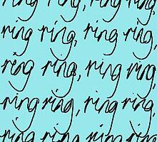 Ring Ring by Sharon E Sørensen