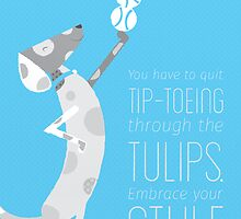 Top Dog Quote I by ucodesign