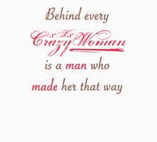 Behind Every Woman Womens Fitted T-Shirt