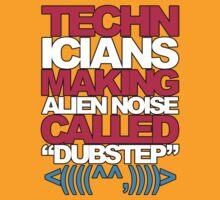 Technicians Making Alien Noise (magenta) by DropBass