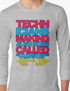 Technicians Making Alien Noise (blue) Long Sleeve T-Shirt