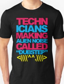 Technicians Making Alien Noise (blue) T-Shirt