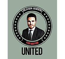 Oliver Queen for mayor Photographic Print