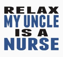 My Uncle Is A Nurse Baby Tee