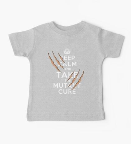 Keep Calm and Take the Mutant Cure (Dark Colors) Baby Tee