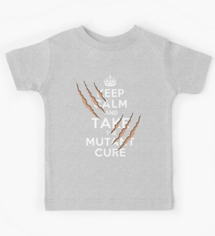 Keep Calm and Take the Mutant Cure (Dark Colors) Kids Tee