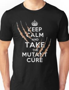 Keep Calm and Take the Mutant Cure (Dark Colors) Unisex T-Shirt