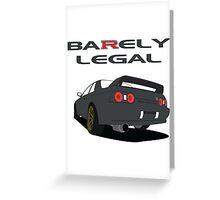 Ba(R)ely Legal Greeting Card