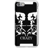 Crazy (Black) iPhone Case/Skin