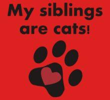 My Siblings Are Cats Kids Tee