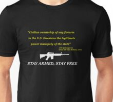 Stay Free, Stay Armed - AR-15, M-16  Unisex T-Shirt