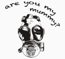 Are You My Mummy? by maezors