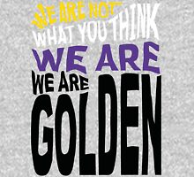 We Are Golden - Non-Binary Unisex T-Shirt