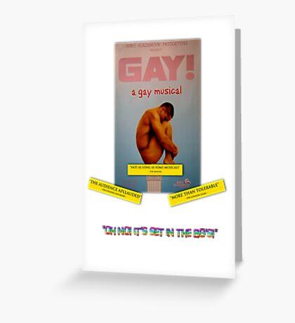 GAY! A GAY MUSICAL Greeting Card