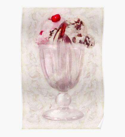 Sweet - Ice Cream - Ice cream sundae Poster