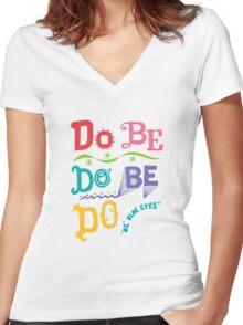 Do Be Do Be Do  Women's Fitted V-Neck T-Shirt