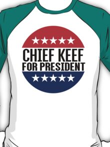 Chief Keef For President T-Shirt
