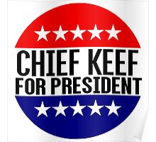 Chief Keef For President Poster