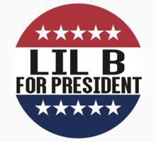 Lil B For President by fysham