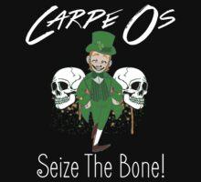 Carpe Os-Seize The Bone! by Raymond Doyle (BlackRose Designs)