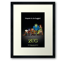 ZUG Coming Soon! Framed Print