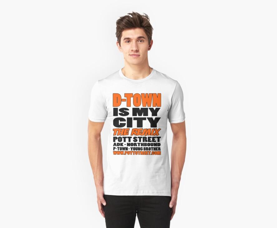 D-Town Is My City The Remix T-Shirt (Colour) by Pott Street