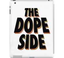 The Dope Side iPad Case/Skin