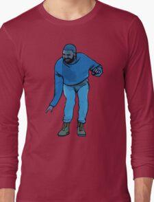 Hotline Bling  Long Sleeve T-Shirt