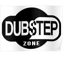 Dubstep Zone Poster