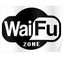 Waifu Zone Poster