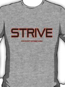 Strive T-Shirt in Bold by Pott Street T-Shirt