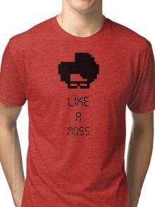 Like A Moss Tri-blend T-Shirt